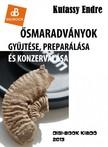 Kutassy Endre - Ősmaradványok gyűjtése és preparálása [eKönyv: epub,  mobi]
