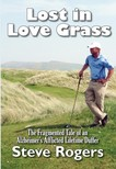 Rogers Steve - Lost in Love Grass [eKönyv: epub,  mobi]