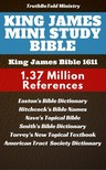 TruthBeTold Ministry, Joern Andre Halseth, Matthew George Easton, American Tract Society, William Wilberforce Rand, Edward Robinson, Roswell D. Hitchcock, Orville James Nave, William Smith, Reuben Archer Torrey, King James - King James Mini Study Bible [eKönyv: epub,  mobi]