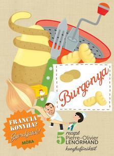 - Burgonya - szakácskönyv gyerekeknek - Francia konyha - Gyerekjáték! - 5 recept