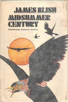 Blish, James - Midsummer Century [antikvár]