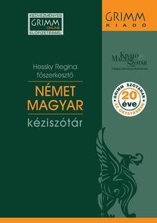 Hessky Regina (főszerkesztő) - Német-Magyar kéziszótár - Hetedik, javított kiadás