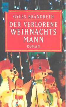 BRANDRETH, GYLES - Der verlorene Weihnachtsmann [antikvár]
