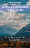 Hermann Menge, Joern Andre Halseth, TruthBeTold Ministry - Suomalais Saksalainen Raamattu No3 [eKönyv: epub,  mobi]