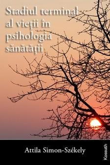Simon-Székely Attila - Stadiul terminal al vieţii în psihologia sănătăţii [eKönyv: epub, mobi]