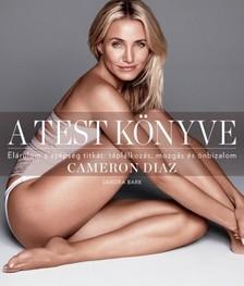 Cameron Diaz - A test könyve [eKönyv: epub, mobi]