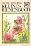 Chalifman, Jossif - Kleines Bienenbuch [antikvár]