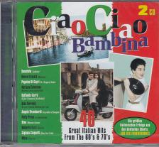 - CIAO CIAO BAMBINA 2CD - GREAT ITALIAN HITS FROM THE 60'S & 70'S