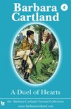Barbara Cartland - A Duel of Hearts [eKönyv: epub,  mobi]