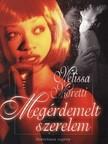 Melissa Moretti - Megérdemelt szerelem [eKönyv: epub, mobi]