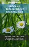 Bartholomäus Ziegenbalg, Joern Andre Halseth, TruthBeTold Ministry - Suomalais Tamilinkielinen Raamattu No2 [eKönyv: epub,  mobi]