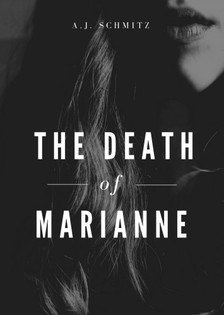Schmitz A.J. - The Death of Marianne [eKönyv: epub, mobi]