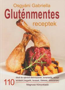 Osgyáni Gabriella - Gluténmentes receptek