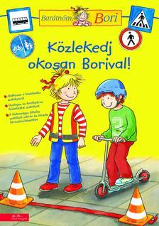 - Közlekedj okosan Borival - Barátnőm, Bori foglalkoztató