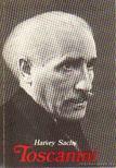 SACHS, HARVEY - Toscanini [antikvár]