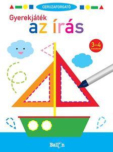 .- - Ceruzaforgató - Gyerekjáték az írás 3-4