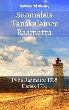 Joern Andre Halseth TruthBetold Ministry, - Suomalais Tanskalainen Raamattu [eKönyv: epub, mobi]