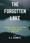 Schmitz A.J. - The Forgotten Lake [eKönyv: epub,  mobi]