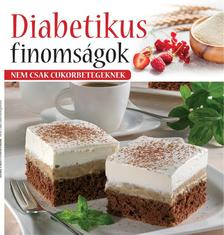 - Diabetikus finomságok