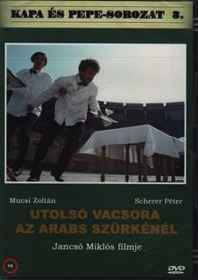 JANCSÓ MIKLÓS - UTOLSÓ VACSORA AZ ARABS SZÜRKÉNÉL  DVD