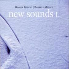 BINDER KÁROLY - BORBÉLY MIHÁLY - NEW SOUNDS I. 2008 - CD -