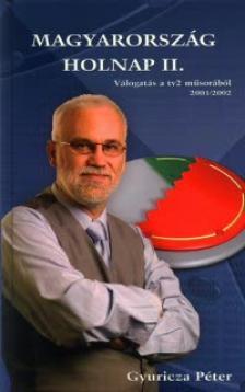 Gyuricza Péter - MAGYARORSZÁG HOLNAP II. - VÁLOGATÁS A TV2 MŰSORÁBÓL 2001/200