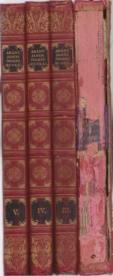 Arany János - Arany János összes munkái I-V. kötet (négy kötetben) [antikvár]