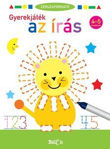 .- - Ceruzaforgató - Gyerekjáték az írás 4-5