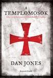 DAN JONES - A templomosok [eKönyv: epub, mobi]<!--span style='font-size:10px;'>(G)</span-->