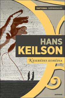 Hans Keilson - Keserédes komédia ###