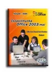 HOLCZER - TELEK - Csoportmunka Office 2003-mal