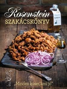 Rosenstein Tibor, Rosenstein Róbert - Rosenstein szakácskönyv [eKönyv: pdf]