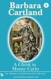 Barbara Cartland - A Ghost in Monte Carlo [eKönyv: epub,  mobi]