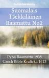Joern Andre Halseth, TruthBeTold Ministry, Unity Of The Brethren - Suomalais Tšekkiläinen Raamattu No2 [eKönyv: epub,  mobi]