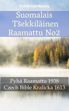 Joern Andre Halseth, TruthBeTold Ministry, Unity Of The Brethren - Suomalais T¹ekkiläinen Raamattu No2 [eKönyv: epub, mobi]
