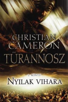 Christian Cameron - Nyilak vihara - Türannosz 2.könyv