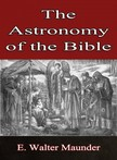 Maunder E. Walter - The Astronomy of the Bible [eKönyv: epub,  mobi]