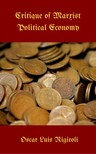 Rigiroli Oscar Luis - Critique of the Marxist Political Economy [eKönyv: epub,  mobi]