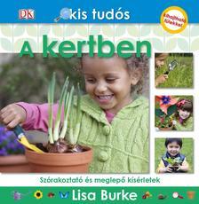 Lisa Burke - A kertben - Kis tudós sorozat