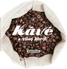 Formás szakácskönyvek - Kávé a világ körül ###
