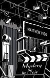 Matthew Vigo - Mystery in Noir<!--span style='font-size:10px;'>(G)</span-->