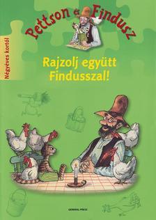 NORDQVIST,  SVEN - Rajzolj együtt Findusszal!