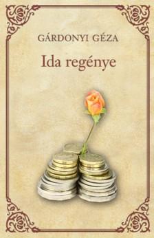 GÁRDONYI GÉZA - Ida regénye [eKönyv: epub, mobi]
