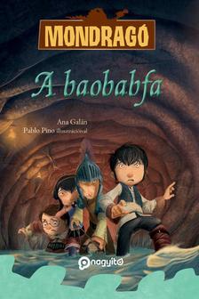 Ana Galán - Mondragó 3 - A baobabfa