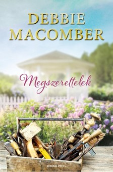 Debbie Macomber - Megszerettelek [eKönyv: epub, mobi]