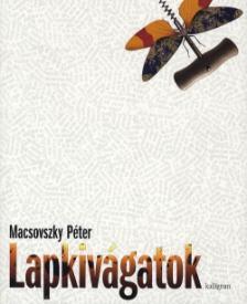 Macsovszky Péter - Lapkivágatok