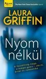 LAURA GRIFFIN - Nyom nélkül [eKönyv: epub, mobi]
