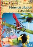 Armin Taubner - Térfonott állatkák. Scoubidou ###<!--span style='font-size:10px;'>(G)</span-->
