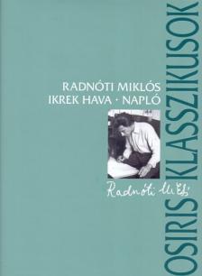 Radnóti Miklós - IKREK HAVA - NAPLÓ