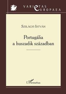 Szilágyi István - Portugália története a huszadik században